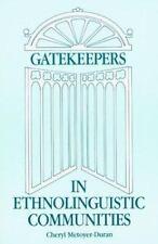 Gatekeepers in Ethnolinguistic Communities by Cheryl Metoyer-Duran (1993,...