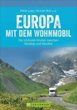 Europa mit dem Wohnmobil von Udo Haafke, Rainer Kröll, Petra Lupp, Michael Moll und Thomas Cernak (2016, Taschenbuch)