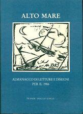 Alto Mare. Almanacco di letture e disegni per il 1986. Prandi 1985