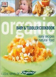 Planet Organic: Baby and Toddler Cookbook By Lizzie Vann