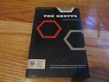 1964 THE GHETTO - LOUIS WIRTH University of Chicago Press/Phoenix PB/IL T GELLER