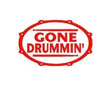 "GONE DRUMMIN DRUMMER VINYL DECAL RED 5X8"" CYMBALS PLAY DRUMS DRUMMING DRUMSTICKS"