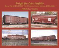 FREIGHT CAR Color Portfolio, Book 4, ACFX to CSXT -- (NEW BOOK)