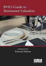 NEW BVR's Guide to Restaurant Valuation by Edward Moran