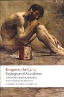 Sayings and Anecdotes : With Other Popular Moralists, Paperback by Diogenes; ...