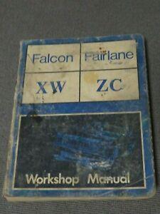Falcon XW & Fairlane ZC Workshop Manual.