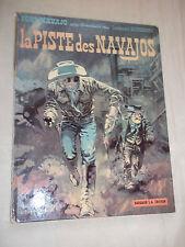 """BD """"BLUEBERRY - LA PISTE DES NAVAJOS"""" GIRAUD & CHARLIER (1969) EDIT. ORIGINALE."""