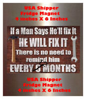 He will fix it 4X6 Fridge Magnet Man Cave Decor SIGN Photo Bar Shop Garage TOOL