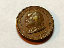 BENJAMIN FRANKLIN MEMORIAL SOUVENIR TOKEN HIGH GRADE CIRCA 1930'S