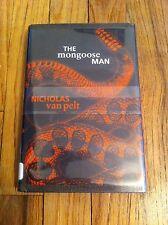THE MONGOOSE MAN Nicholas Van Pelt Hardcover Book GLOBAL TERROR Human Snake CIA