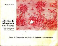 Collection de Toiles Peintes d'H. Wearne Royal Ontario Museum 1966 Textiles