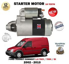 FOR FORD TRANSIT CONNECT 1.8 DIESEL DI TDCI TDDI 2002-2013 NEW STARTER MOTOR
