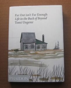SIGNED - FAR OUT ISN'T FAR ENOUGH by Tomi Ungerer - 1st Phaidon HCDJ 2011 art