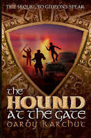 NEW The Hound at the Gate (The Adventures of Finn MacCullen) by Darby Karchut