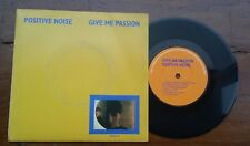 """Positive Noise Give me Passion 7"""" Post punk synth"""