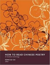 How to Read Chinese Poetry: A Guided Anthology , Cai Hardcover+=