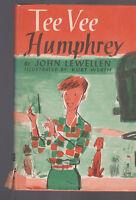 Tee Vee Humphrey John Lewellen HC DJ 1957 Kurt Werth Kid's Book