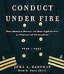 Conduct Under Fire 2005 by Glusman, John 0739301691 -ExLibrary