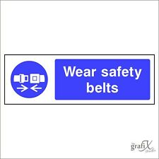 Wear Safety Belts Self Adhesive Vinyl Decal Safety Sign 150mm x 50mm mand0019