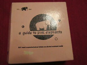 A Guide to Pink Elephants Copyright 1952  200 Mixed Drink Recipes