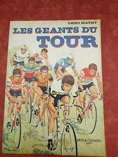 Les Géants du Tour / TOUR de FRANCE Théo Mathy Arts et Voyages Sport 1976