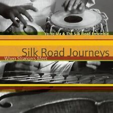 YO-YO MA - SILK ROAD JOURNEYS-WHEN STRANGERS MEET  CD NEW+