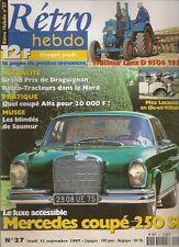 RETRO HEBDO 27 MERCEDES 250 SE COUPE 1967 ALFA ROMEO GT 1300 JUNIOR LANZ D 9506