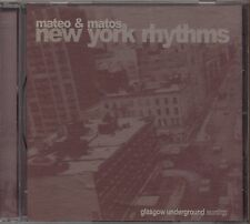 MATEO & MATOS - New York Rhythms - CD 1997 UK  NEAR MINT CONDITION