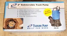 "New Tsurumi HS2.4S-62 Submersible 2"" Sump Pumps Trash Water Waste Dewatering"