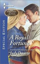 A Royal Fortune (The Fortunes of Texas: Cowboy Country) by Judy Duarte