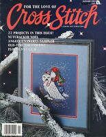 For The Love Of Cross Stitch Magazine 22 Projects By Leisure Arts January 1992