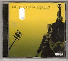 (GL740) Rocco Deluca & The Burden, I Trust You To Kill Me - 2006 CD