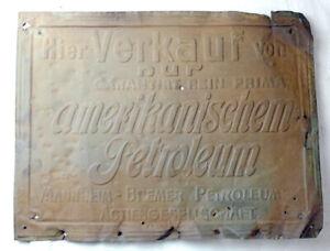 Original altes Blechschild, Mannheim-Bremer Petroleum- Actiengesellschaft