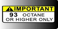 Warning Label 93+ or Higher Octane Gas Gasoline Fuel Tank Sticker Decal