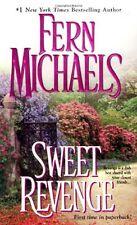 Sweet Revenge: Sisterhood Series #5 by Fern Michaels