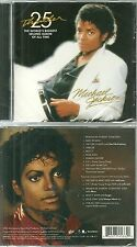 CD - MICHAEL JACKSON : THRILLER ( EDITION SPECIALE 25e ANNIVERSAIRE / NEUF )