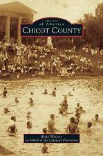 Chicot County by Lakeport Plantation, Blake Wintory (Hardback, 2015)