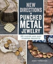 New Directions in Punched Metal Jewelry by Aisha Formanski - Paperback