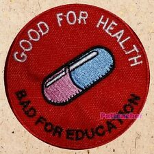 Good For Health, Bad For Education Patch Akira Kaneda Motorcycle Embroidered