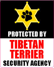 PROTECTED BY TIBETAN TERRIER SECURITY AGENGY STICKER