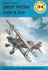 TYPE BRONI 34 WW2 CZECH AVIA B.534 SLOVAK BULGARIA LUFTWAFFE GREECE BIPLANE FIGH