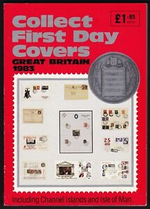 Collect First Day Covers Great Britain 1983 Catalogue Book