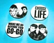 Set Of 4 Wham inspired button pin badges Go GO Choose Life George Michael