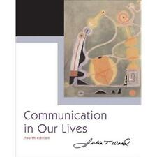 Communication in Our Lives (with CD-ROM and SpeechBuilder Express™/InfoTrac ) (W