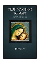 True Devotion to Mary: With Preparation for Total Consecration Free Shipping