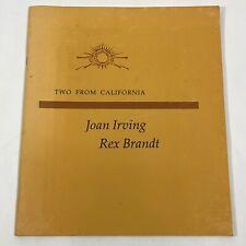"Rex Brandt & Joan Irving 1984 Exhibit Guide ""Two From California"" Riv Art Museum"