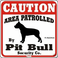 Pit Bull Caution Dog Sign