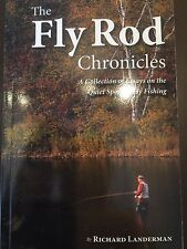 THE FLY ROD CHRONICLES New by Richard Landerman