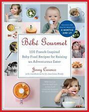 Bébé Gourmet: 100 French-Inspired Baby Food Recipes For Raising an Adventurous E