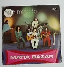 """48568 45 giri - 7"""" - Matia Bazar – Che Male Fa - Un domani sempre pieno di te"""
